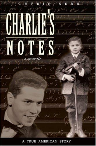 9780964888272: Charlie's Notes: A Memoir