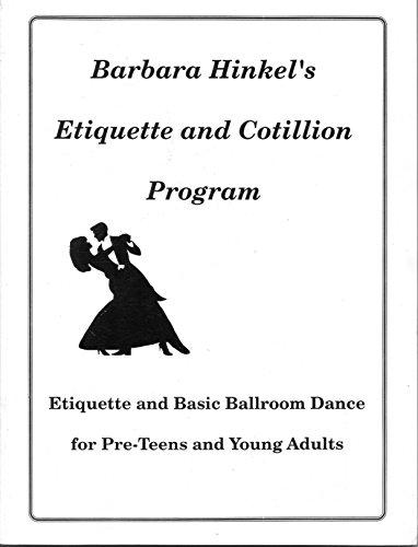 9780964888425: Barbara Hinkel's Etiquette and Cotillion Program: Level II -- The Subtleties (Building Good Relationships)