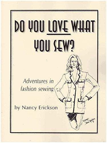 9780964889606: Do you love what you sew?
