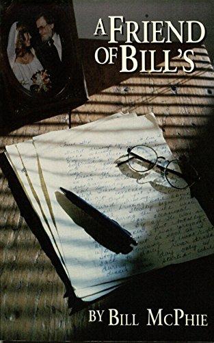 A Friend of Bill's: Bill McPhie