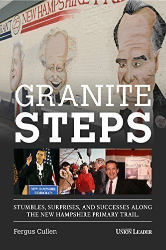 9780964892118: Granite Steps: Stumbles, Surprises, and Successes on the New Hampshire Primary Trail
