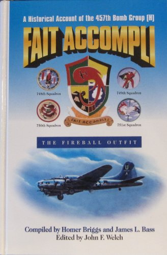 Fait Accompli: A Historical Account of the