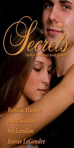 Secrets Volume 1 (Red Sage - Secrets Volumes) (0964894203) by Alice Gaines; Alice Gaines; Bonnie Hamre; Bonnie Hamre; Ivy Landon; Ivy Landon; Jeanie LeGendre; Jeanie Legendre
