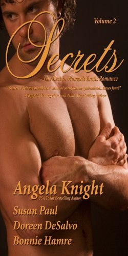 Secrets: Satisfy Your Desire For More (0964894211) by Hamre, Bonnie; Paul, Susan; Knight, Angela; Desalvo, Doreen; Hamre,Bonnie; Knight,Angela; Paul,Susan; DeSalvo,Doreen