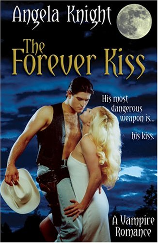 9780964894235: The Forever Kiss: His Most Dangerous Weapon Is...His Kiss
