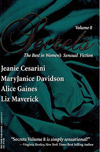 Secrets: The Best in Women's Sensual Fiction, Vol. 8 (0964894289) by Jeanie Cesarini; MaryJanice Davidson; Alice Gaines