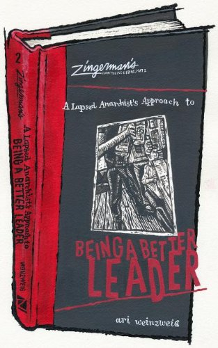 9780964895690: A Lapsed Anarchist's Approach to Being a Better Leader (Zingerman's Guide to Good Leading)