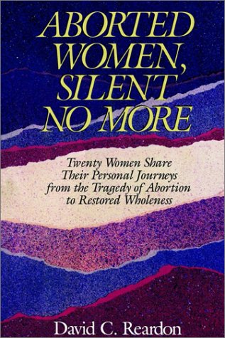 9780964895720: Aborted Women, Silent No More