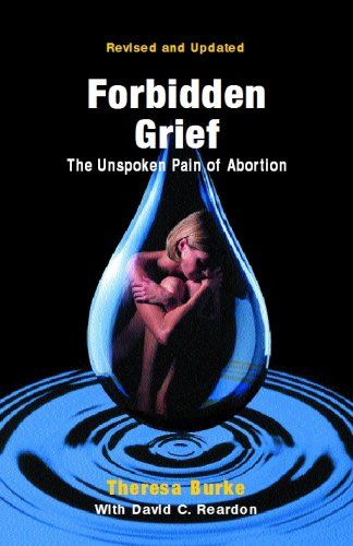 9780964895799: Forbidden Grief: The Unspoken Pain of Abortion
