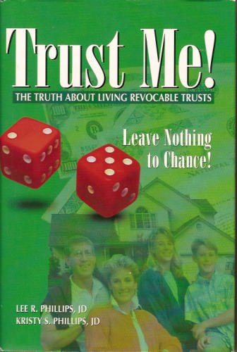 9780964896505: Trust me: The truth about living revocable trusts
