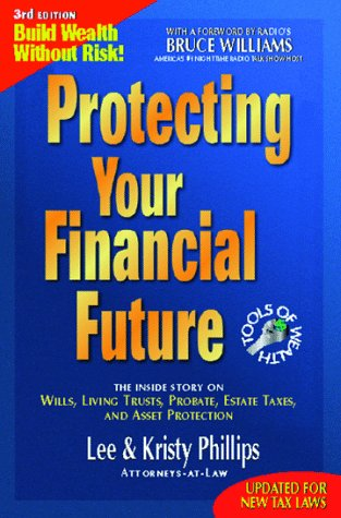9780964896529: Protecting Your Financial Future