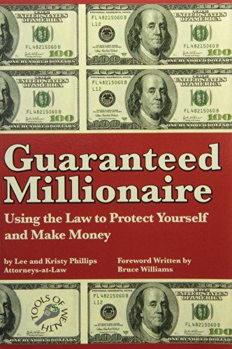 9780964896598: Guaranteed Millionaire: Using the Law to Protect Yourself and Make Money