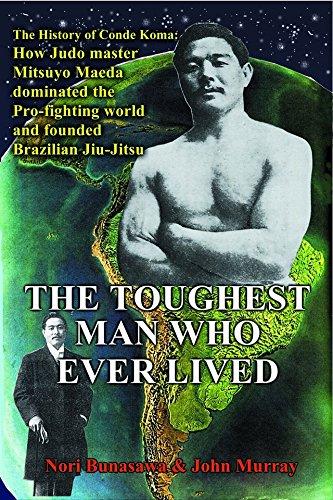 The Toughest Man Who Ever Lived