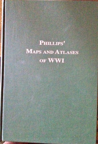 9780964900004: Maps & Atlases of the World War I Period: A List of Atlases & Maps Applicable to the World War