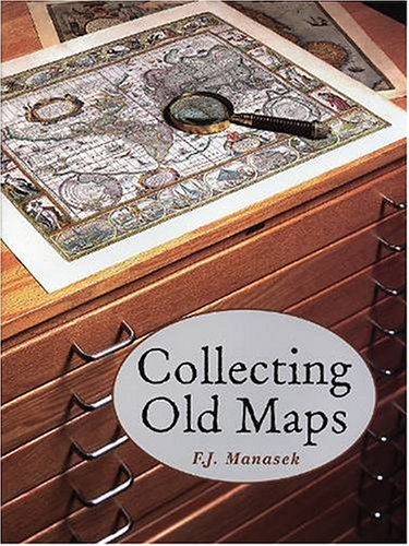 Collecting Old Maps: Francis J. Manasek
