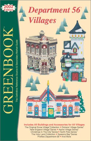 9780964903241: Greenbook Guide to Department 56 Villages: 2002 Edition