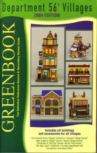 9780964903289: Greenbook Guide to Department 56 Villages, 2004 Edition