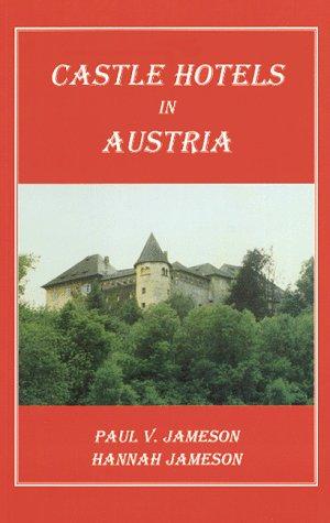 9780964905207: Castle Hotels in Austria