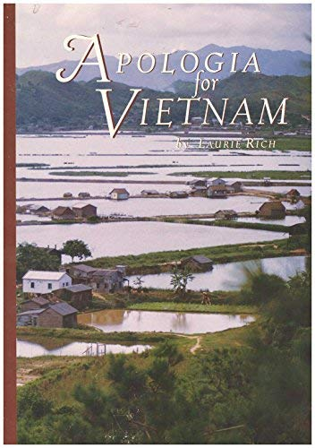 Apologia for Vietnam: Rich, Laurie
