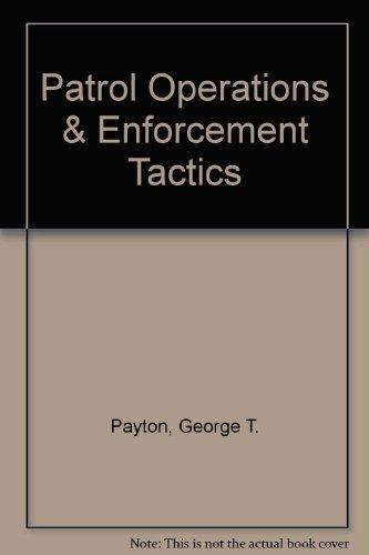9780964908611: Patrol Operations & Enforcement Tactics