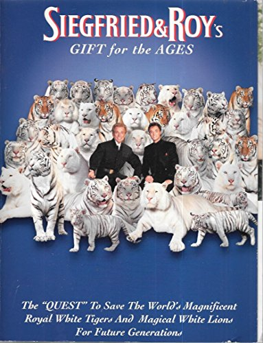 Siegfried and Roy's Gift for the Ages: Robert Macy, Melinda