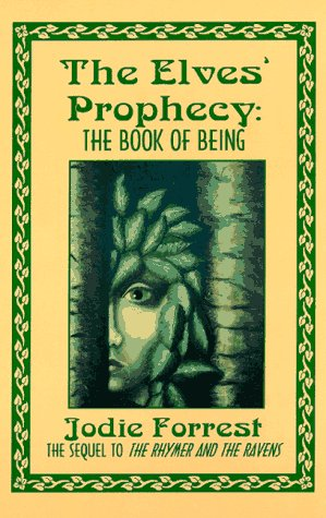 9780964911314: The Elves' Prophecy: The Book of Being