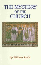 Mystery Of The Church (9780964914179) by William Bush