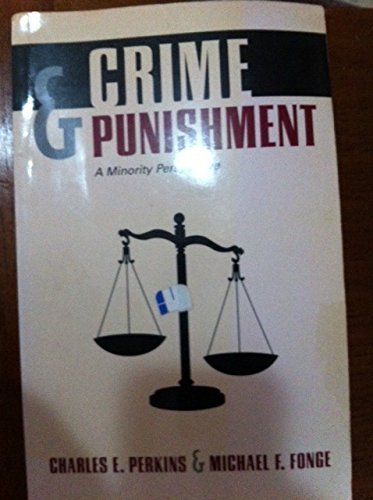 Crime & Punishment: A Minority Perspective