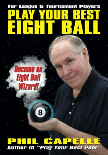 9780964920477: Play Your Best Eight Ball