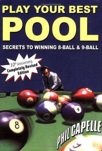 9780964920484: Play Your Best Pool: Secrets to Winning Eight Ball and Nine Ball