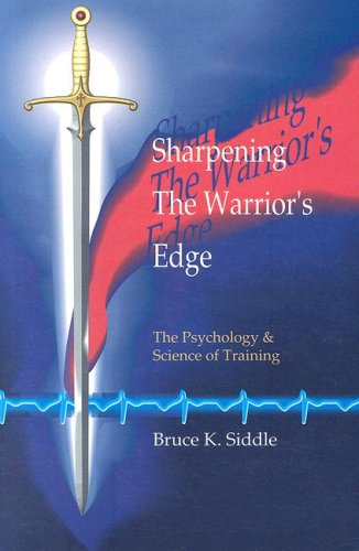 9780964920507: Sharpening the Warriors Edge: The Psychology & Science of Training