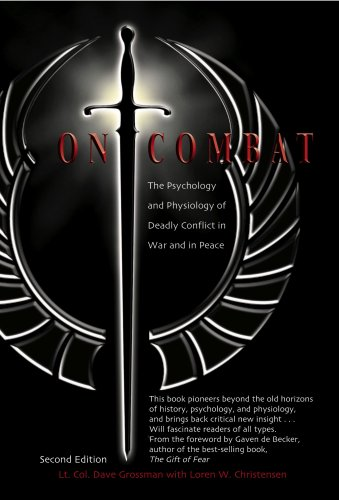 9780964920521: On Combat: The Psychology and Phsiology of Deadly Conflict in War