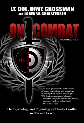 9780964920545: On Combat: The Psychology and Physiology of Deadly Conflict in War and in Peace