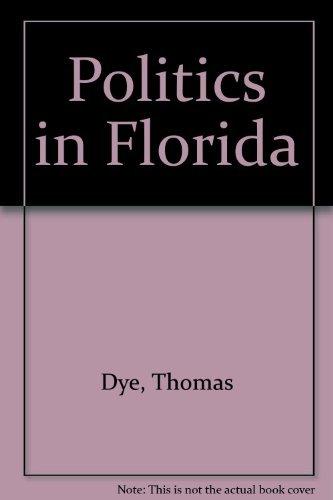 Politics in Florida: Thomas R. Dye,