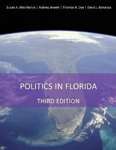 Politics in Florida (Politics in Florida Third: A.Macmanus, Susan; Jewett,