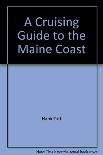 9780964924604: A Cruising Guide to the Maine Coast