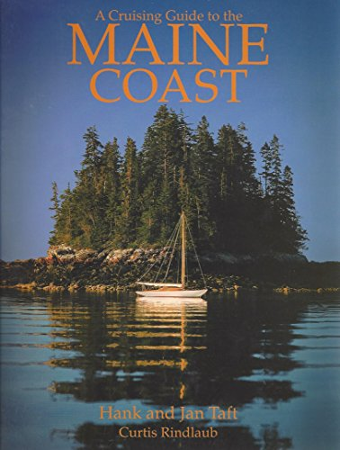 9780964924611: A cruising guide to the Maine coast