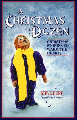 A Christmas Dozen: Christmas Stories to Warm the Heart (Signed)