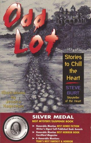 Odd Lot : Stories To Chill The: Burt, Steve
