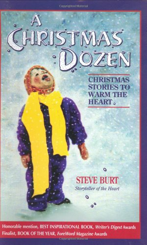 9780964928374: A Christmas Dozen: Christmas Stories to Warm the Heart (Storyteller of the Heart, 2)