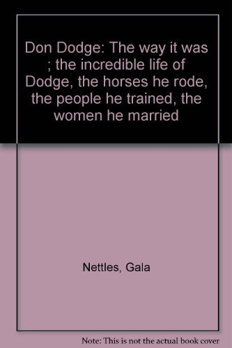Don Dodge: The Way It Was (0964928841) by Gala Nettles