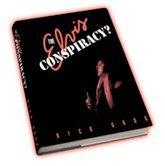 9780964935808: The Elvis Conspiracy