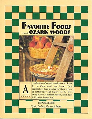 9780964937505: Favorite Foods from the Ozark Woods
