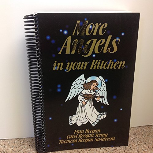 9780964938823: More Angels in Your Kitchen