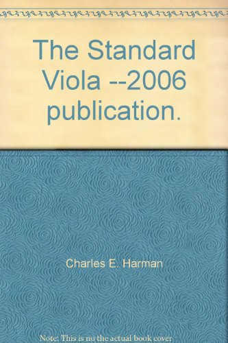 9780964939141: The Standard Viola