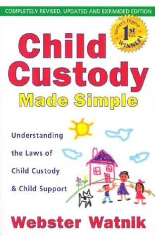 9780964940437: Child Custody Made Simple: Understanding the Laws of Child Custody and Child Support