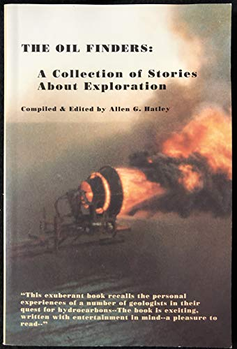 9780964941601: The oil finders: A collection of stories about exploration