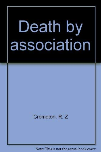 Death by association: Crompton, R. Z