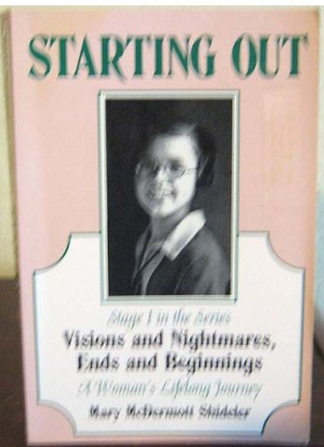 9780964950948: Starting Out: Stage 1. Visions and Nightmares, Ends and Beginnings