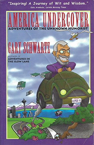 America Undercover : Adventures of the Unknown Humorist